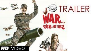 War Chhod Na Yaar Theatrical Trailer (Official) | Sharman Joshi, Soha Ali Khan, Jaaved Jaaferi