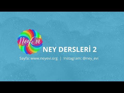 Ney Dersleri 2