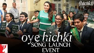 Oye Hichki - Song Launch Event  Rani Mukerji  Hichki uploaded on 16-03-2018 76560 views