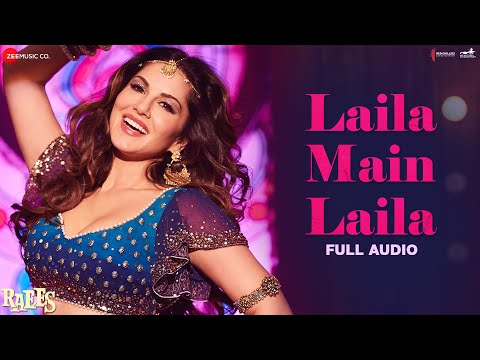 Xxx Mp4 Laila Main Laila Full Audio Raees Shah Rukh Khan Sunny Leone 3gp Sex