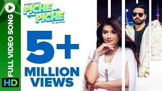 Piche Piche | Official Video Song | Shipra Goyal ft. Alfaaz | Intense | Eros Now