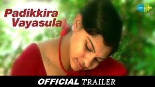 Padikkira Vayasula | Tamil Movie | Official Trailer