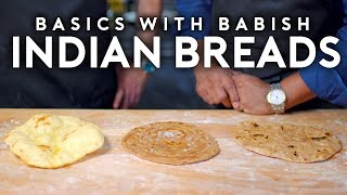 Indian Breads (feat. Floyd Cardoz) | Basics with Babish