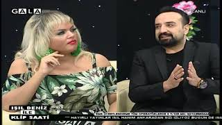 Işıl Deniz ile Klip Saati Gala Tv 25 Kasım 2018 2.Kısım