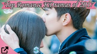 Top Romance Korean Dramas of 2017