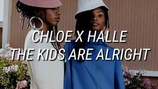 Chloe x Halle - The Kids Are Alright (Lyrics)