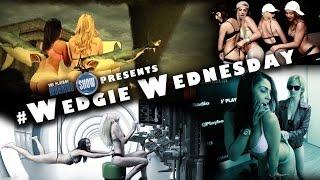 #WedgieWednesday | Compilation Vol. 1