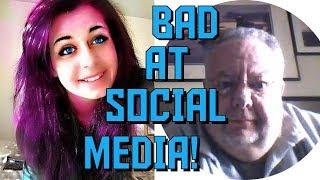 You're Bad at Social Media! #47