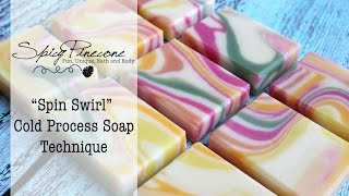 Spin Swirl - Cold Process Soap Technique