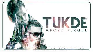 Tukde | Official Audio | A Bazz X Raul