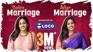 Before Marriage vs After Marriage - Ft. Loco || Mahathalli