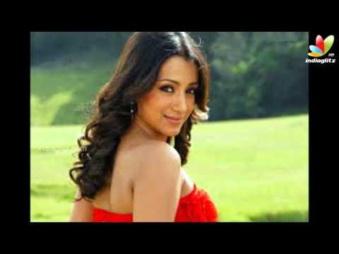 Actress Trisha Supports Homosexuals & Lesbians | Hot Tamil Cinema News