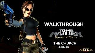 [TRLE] Tomb Raider : Revenge of Osiris (2007) - #02 - The Church