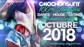Sesión Octubre 2018 (Temazos y Remixes Dance, House, Latino, Reggaeton) Mixed by CMochonsuny