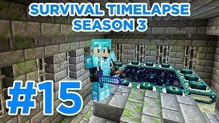 END PORTAL! | Minecraft Survival Timelapse Season 3 Episode 15 | GD Venus |
