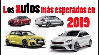 Los autos mas esperados que llegan en 2019