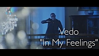 Vedo - In My Feelings (Official Music Video)