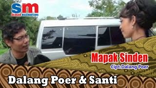 Dalang Poer & Santi Ft. Campursari - Mapak Sinden (Official Music Video)