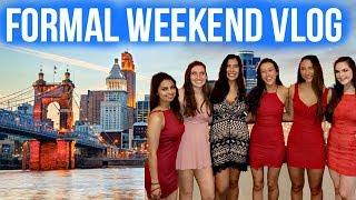 Weekend in my Life // Formal in Cincinnati 2017