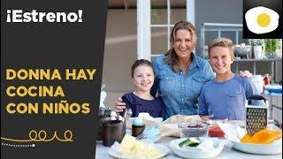 ¡Donna Hay vuelve a Canal Cocina! Estrenamos DONNA HAY COCINA CON NIÑOS