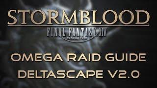 Omega Raid Guide: Deltascape V2.0