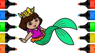 How to Draw Princess Dora Mermaid Coloring Pages for Kids | Learn Colors Draw and Color for Children