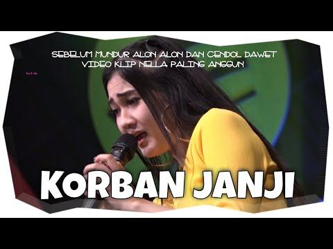 ♥ Nella Kharisma - Korban Janji ( Official Music Video )