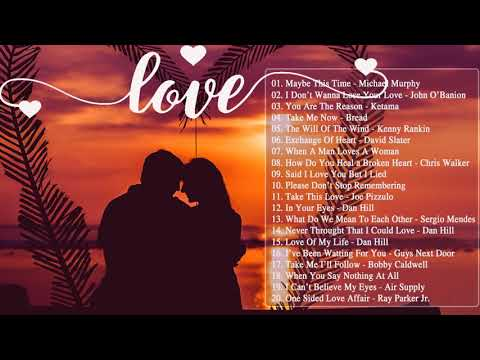 The Best Beautiful English Love Songs Collection Greatest Old Love Songs Of All Time