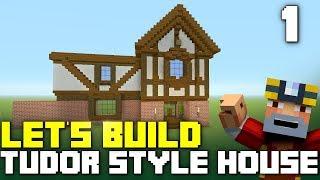 Minecraft Xbox One: Let's Build a Tudor Style House! (Part 1)