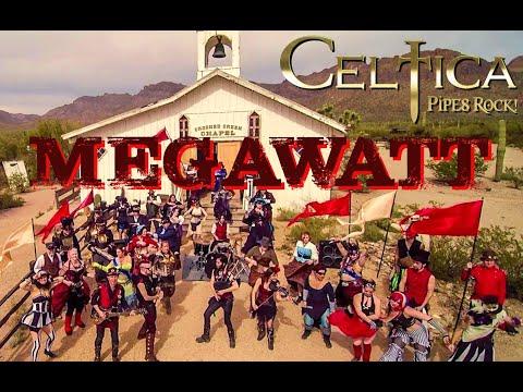 CELTICA Pipes Rock Megawatt Official Video