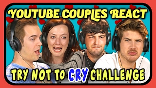 YOUTUBE COUPLES REACT TO TRY NOT TO CRY CHALLENGE (Love Edition)