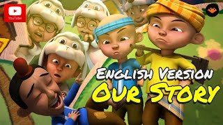 Upin & Ipin - Our Story [English Version] [HD]