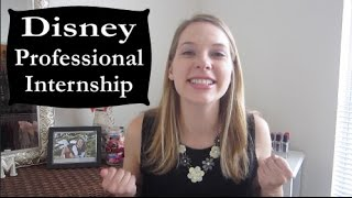 Disney Professional Internship | Application & Interviews