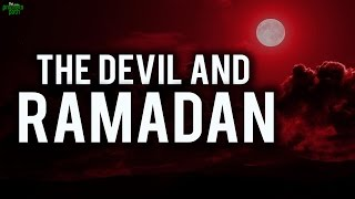 The Devil And Ramadan