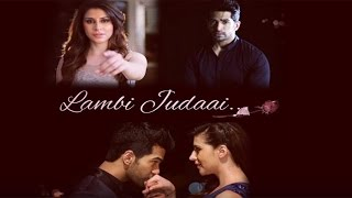 Lambi Judaai Music Video 2016 ! Amit Tandon and Karishma Kotak