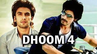 आने बाली Dhoom - [4] Movie में Shahrukh Khan and Ranveer Singh कमिंग सून !