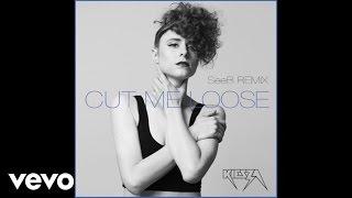 Kiesza - Cut Me Loose (SeeB Remix / Audio)