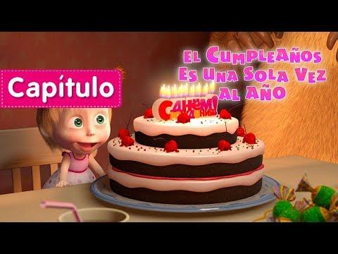 Masha y el Oso 🎂 El Cumpleaños Es Una Sola Vez Al Año🎈 Capítulo 44 Dibujos Animados en español