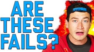 ARE THESE FAILS?? | THE CASE FOR NON FAILS