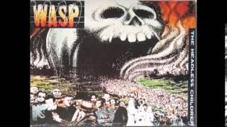 W.A.S.P. - The Headless Children (FULL ALBUM)