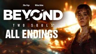 Beyond: Two Souls (ALL ENDINGS) HD
