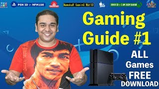 Gaming Guide #1 | Latest PS4 Games Free Download | Very Easy Method in HINDI | NamokaR GaminG WorlD