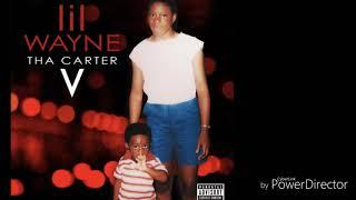 The Carter V Lil Wayne bye bae