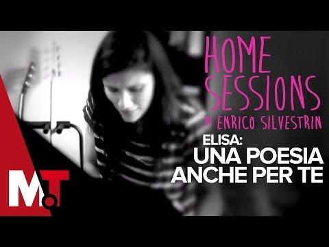 Home Sessions Elisa Una Poesia Anche Per Te