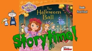 Sofia the First ~ HALLOWEEN BALL Read Aloud ~ Story Time ~  Bedtime Story Read Along Books