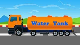 Uses Of Truck   Water Tanker   video lori tangki air untuk kanak-kanak   lori untuk kanak-kanak