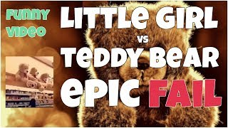 Little girl vs Teddy Bear epic fail 🔸7 second of happiness FUNNY Video 😂 #373