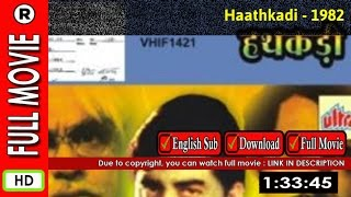 Watch Online : Haathkadi (1982)