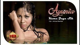 AYUNIA - KAMU JUGA SIH (OFFICIAL MUSIC VIDEO)
