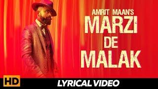 AMRIT MAAN - Marzi De Malak ( Lyrical Video )  Latest Punjabi Songs